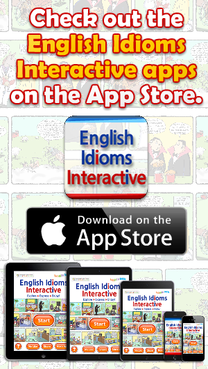 English Idioms Interactive : Hilarious cartoons, quizzes & more